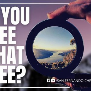 Do You See What I See – Part 1