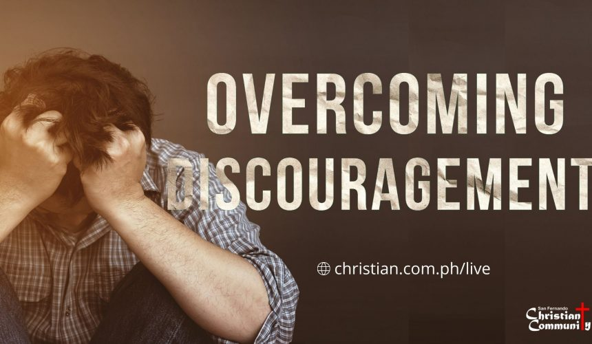 The Struggle Is Real (Overcoming Discouragement)