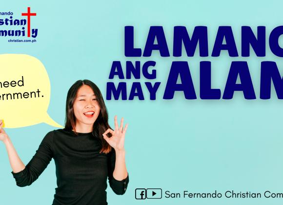 Lamang Ang May Alam (I Need Discernment)