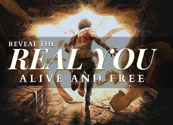 Reveal The Real You (Alive and Free)
