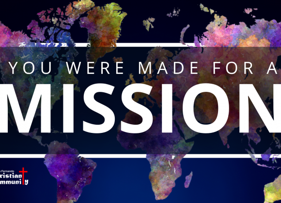 Purpose Driven Life | You Were Made for A Mission