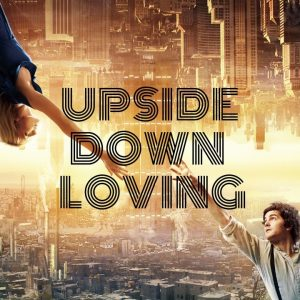 Upside Down Loving II (Forgive, Forbear, Forever)