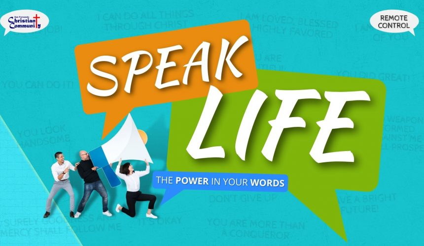 Speak Life Part 1