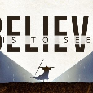 To Believe is to See